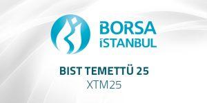 BIST Temettü 25 – XTM25 Endeksi