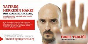 Forex Tebliği Hakkında İmza Kampanyası Başlatıldı